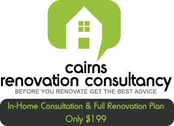 Cairns Renovations Consultancy